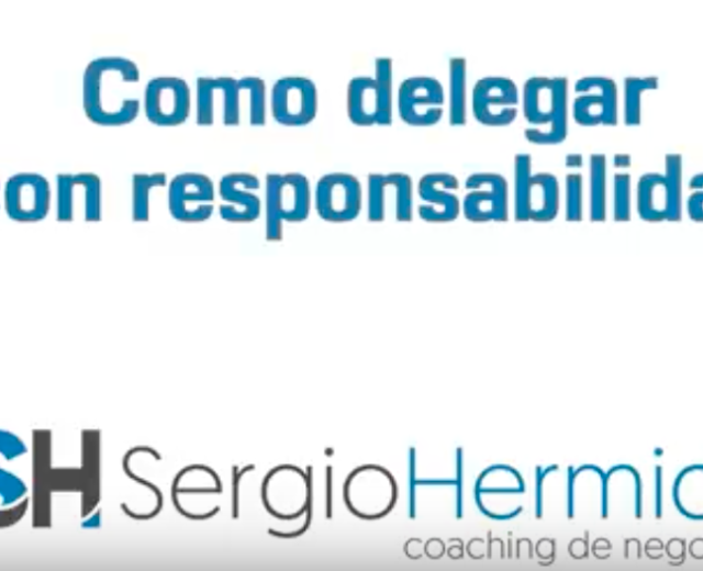¿Cómo delegar con responsabilidad?