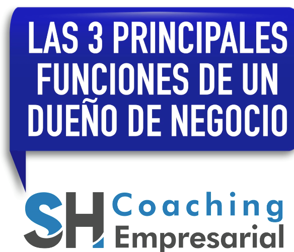 funciones de un lider de negocios Coaching Empresarial Sergio Hermida
