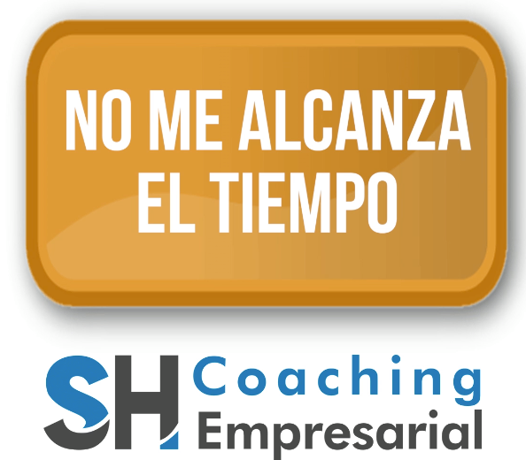 No me alcanza el tiempo Coaching Empresarial Sergio Hermida